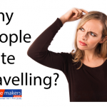 Why People Hate Travelling in 2018